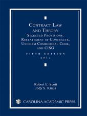 Contract Law and Theory: Selected Provisions: Restatement of Contracts and Uniform Commercial Code cover