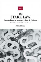 AHLA The Stark Law: Comprehensive Analysis and Practical Guide (AHLA Members) cover