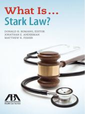 What Is...Stark Law? cover