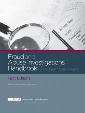 AHLA Fraud and Abuse Investigations Handbook for the Health Care Industry, First Edition (Non-Members) cover