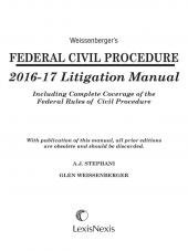 Weissenberger's Federal Civil Procedure 2016-17 Litigation Manual cover