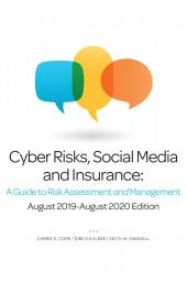 Cyber Risks, Social Media and Insurance: A Guide to Risk Assessment and Management cover