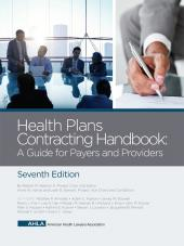AHLA Health Plans Contracting Handbook: A Guide for Payers and Providers (Non-Members) cover