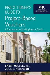 Practitioner's Guide to Project-Based Vouchers: A Successor to the Beginner's Guide cover