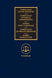 Florida Civil, Judicial, Small Claims, and Appellate Rules with Florida Evidence Code cover