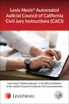 LexisNexis® Automated Judicial Council of California Civil Jury Instructions (CACI) cover