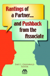 Rantings of a Partner...and Pushback from the Associate cover