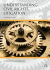 Understanding Civil Rights Litigation cover