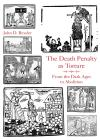 The Death Penalty as Torture: From the Dark Ages to Abolition cover