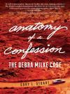 Anatomy of a Confession: The Debra Milke Case cover
