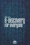 e-Discovery for Everyone cover