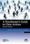 A Practitioner's Guide to Class Actions cover