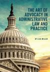 The Art of Advocacy in Administrative Law and Practice cover