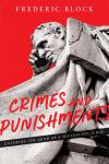 Crimes and Punishments: Entering the Mind of a Sentencing Judge cover