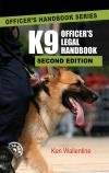 K9 Officer's Legal Handbook, Second Edition with 2014 Supplement cover