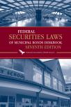 Federal Securities Laws of Municipal Bonds Deskbook cover