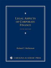 Legal Aspects of Corporate Finance, Fifth Edition (2013) cover