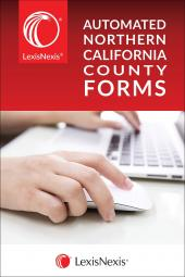 LexisNexis® Automated Northern California County Forms cover