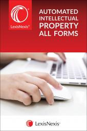 LexisNexis® Automated Intellectual Property Forms/All IP Forms cover