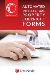 LexisNexis® Automated Intellectual Property Copyright Forms cover