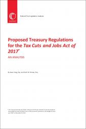 Proposed Treasury Regulations for the Tax Cuts and Jobs Act of 2017: An Analysis cover