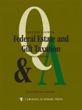 Questions & Answers: Federal Estate & Gift Taxation cover