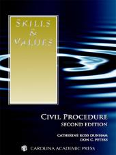 Skills & Values: Civil Procedure, Second Edition (2013) cover