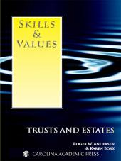 Skills & Values: Trusts and Estates cover