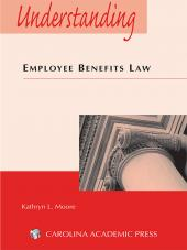 Understanding Employee Benefits Law cover
