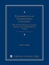 Fundamentals of Transnational Litigation: The United States, Canada, Japan, and The European Union, Second Edition (2014) cover