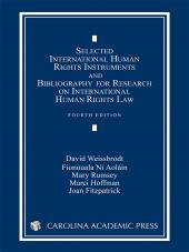 Selected International Human Rights Instruments and Bibliography for Research on International Human Rights Law, Fourth Edition (2009) cover