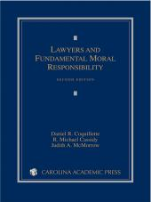 Lawyers and Fundamental Moral Responsibility, Second Edition cover