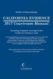 California Evidence 2017 Courtroom Manual cover