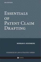 Essentials of Patent Claim Drafting
