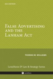 False Advertising and the Lanham Act