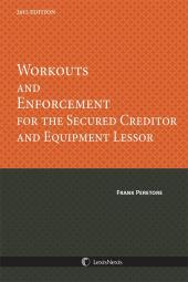 Workouts & Enforcement for the Secured Creditor & Equipment Lessor cover