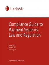 Compliance Guide to Payment Systems: Law and Regulation cover