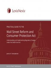 Practical Guide to the Wall Street Reform and Consumer Protection Act cover
