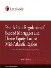Pratt's State Regulation of 2nd Mortgages & Home Equity Loans - Mid-Atlantic cover