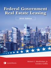 Federal Government Real Estate Leasing, 2016 Edition cover