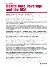 Mealey's Health Care Coverage and the ACA cover
