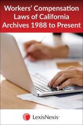 Workers' Compensation Laws of California Archives 1988 to Present - LexisNexis Folio cover