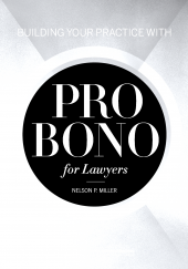 Building Your Practice with Pro Bono for Lawyers cover