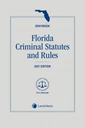 Florida Criminal Statutes and Rules (Graybook) cover