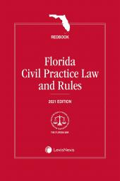 Florida Civil Practice Law and Rules (Redbook) cover