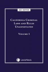 California Criminal Laws and Rules Unannotated cover