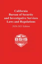 California Bureau of Security and Investigative Services Laws and Regulations cover