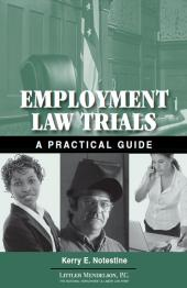 Employment Law Trials: A Practical Guide cover