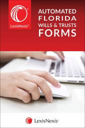 LexisNexis®Automated Florida Wills & Trusts Forms cover