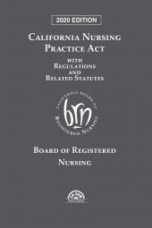 California Nursing Practice Act with Regulations and Related Statutes cover